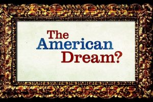 In Pursuit of the American Dream